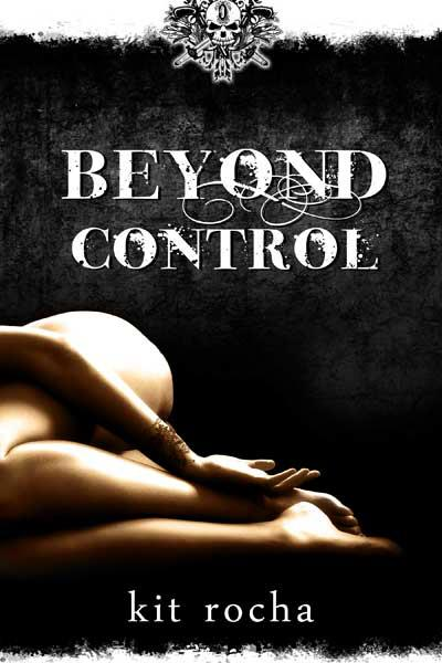 Kit Rocha Beyond Control (2)