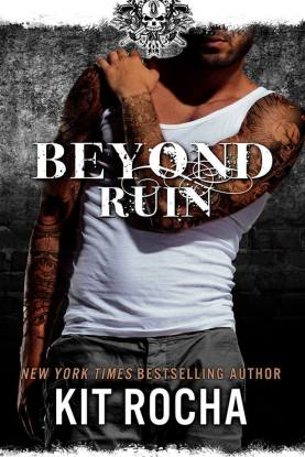 Kit Rocha Beyond Ruin