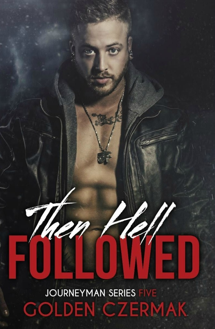 then-hell-followed